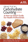 Practical Carbohydrate Counting: A How-to-Teach Guide for Health [For Practitioners]